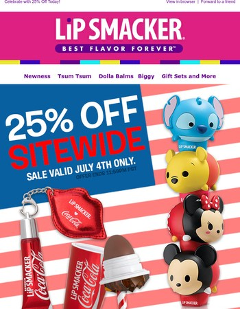 4th of July Sale - 25% Off Sitewide! One Day Only