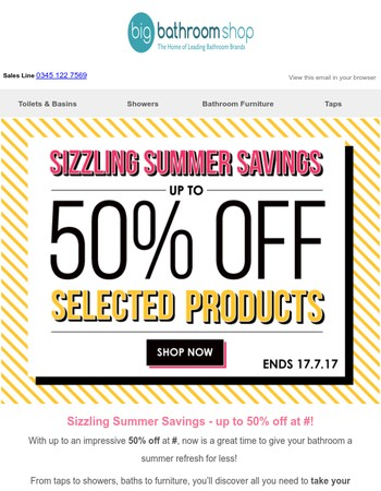 Sizzling Summer Savings - Up to 50% off at BigBathroomShop!