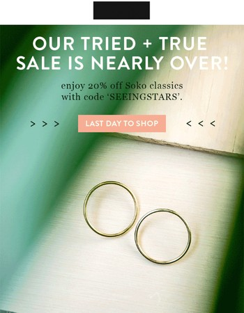 last day to enjoy 20% our classics!