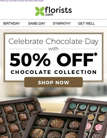 Celebrate Chocolate Day! Give in to temptation with our NEW chocolate collection!