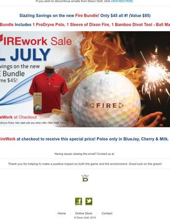 New Dixon FIRE Bundle, Happy 4th of July!