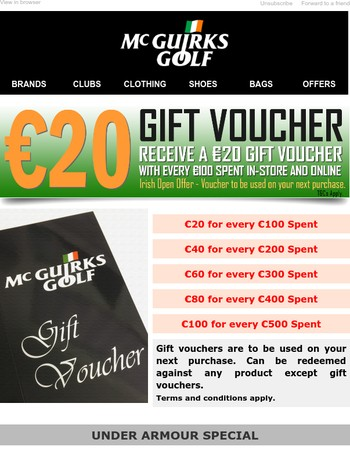 Get €20 Gift Voucher for Every €100Spent