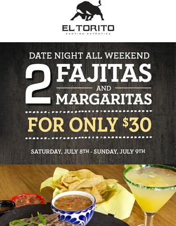 E-Club Exclusive: 2 Fajitas & 2 Margaritas for $30