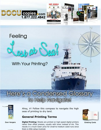 Feeling lost at sea with your printing? DocuCopies.com will throw you a line.