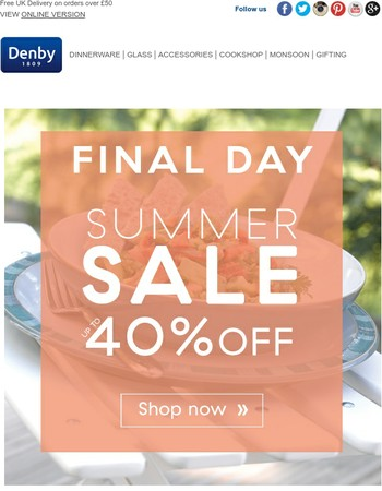 Hurry, our Summer Sale ends today!