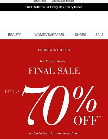 It's happening: Final Sale, up to 70% OFF