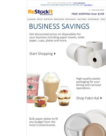 Unbeatable deals on paper towels, plates, cups and more.