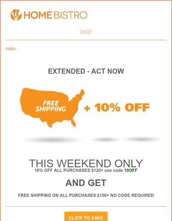 FREE SHIPPING | INSTANT SAVINGS | EXTENDED - Act Now
