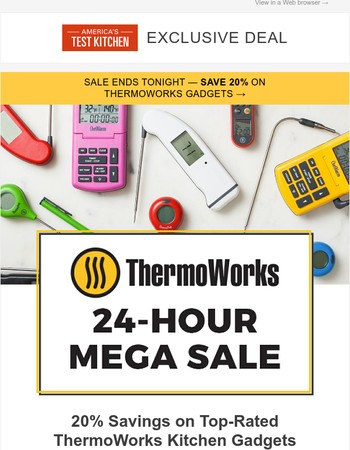 Last Chance to Save 20% on Top-Rated ThermoWorks Kitchen Gadgets!