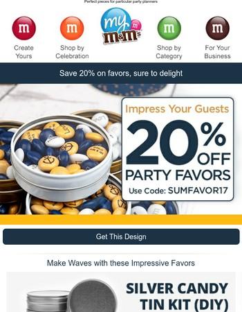 Our Favor-it Sale! Save 20%