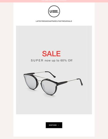 SUPER SUNGLASSES ー Up to 60% Off!