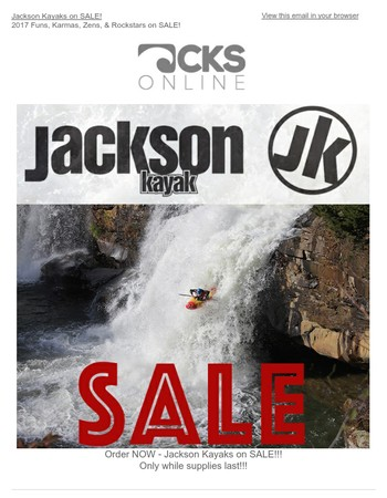 Jackson Kayaks on SALE! 2017 Funs, Karmas, Zens, & Rockstars on SALE!