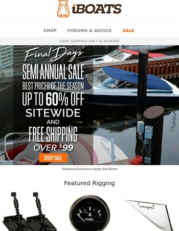 Free Shipping Over $99 + Up to 60% Off Ends Soon! | Semi Annual Sale
