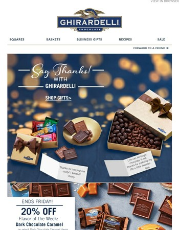 Say Thanks with Ghirardelli + 20% off Flavor of the Week
