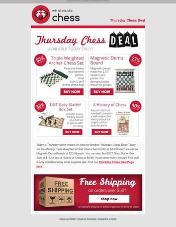 Thursday Chess Deal