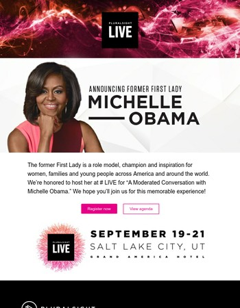 See former First Lady Michelle Obama at Pluralsight LIVE!