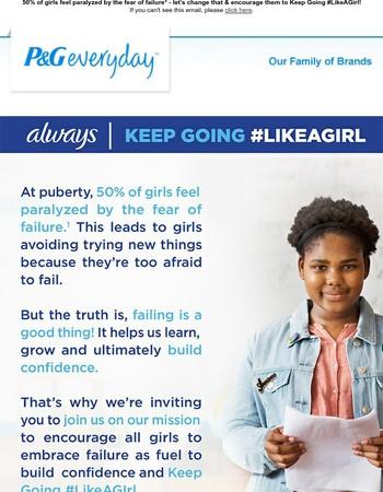Always: Keep Going #LikeAGirl