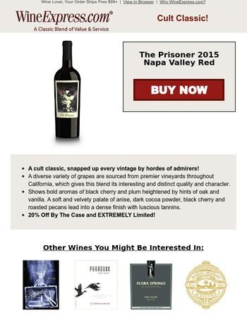 Prisoner 2015 Napa Red  20% Off By The Case & Ships Free 3+ (EXTREMELY Limited!)