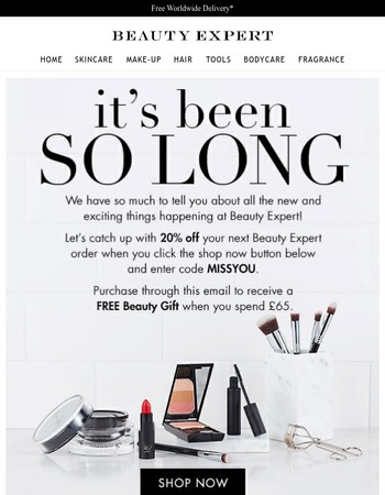 We miss you... 20% off + Free Beauty Gift