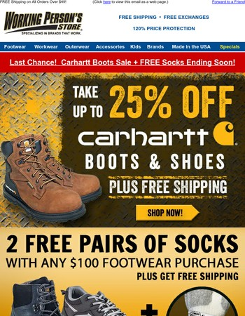 Last Chance!  Take Up To 25% Off Carhartt Boots/Shoes + 2 FREE Pairs Of Socks!