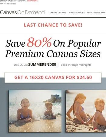FINAL DAY! 16x20 premium canvases for just $25 each!!