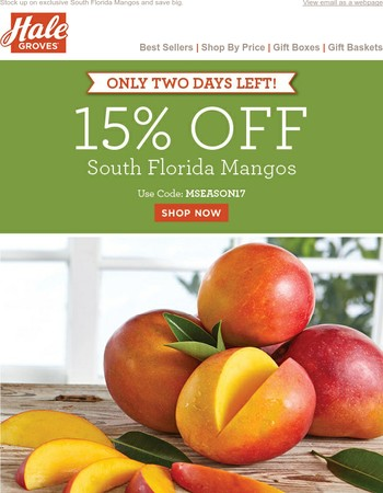 15% OFF - Only 2 Days Left of Mango Season!