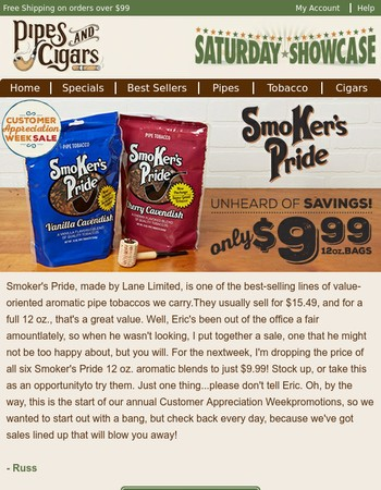 Smoker's Pride, Only $9.99!