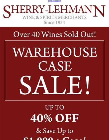 Warehouse Case Sale Continues with New Wines Added + Free Shipping!
