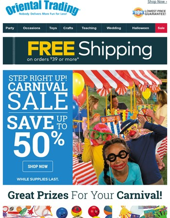 Step Right Up! Save up to 50% on Carnival Supplies | Enjoy Free Shipping