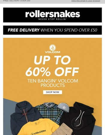 Up to 60% off 10 Volcom Products!