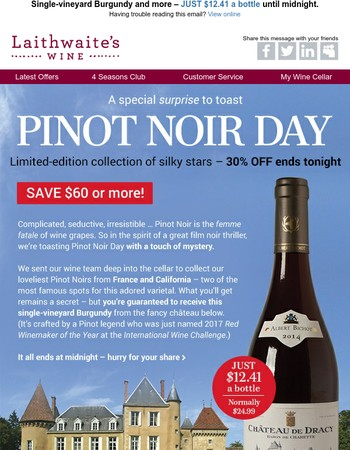 It's true: last chance to SAVE $60 (or more!) on silky Pinot Noir