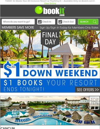 Thru Midnight! $88 All-Inclusive Cancun Plus $1 Books Your Resort and More
