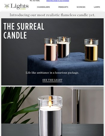 The most realistic flameless candle yet...