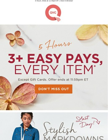 Get on It! 3+ Easy Pays, Every Item