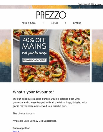 40% off your favourite mains