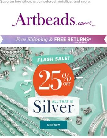 Flash Sale! 25% Off ALL Silver
