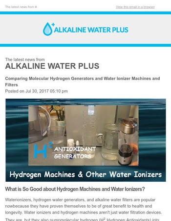 Comparing Molecular Hydrogen Generators and Water Ionizer Machines and Filters