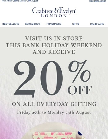 Treat Yourself This Bank Holiday - Special Offer Inside