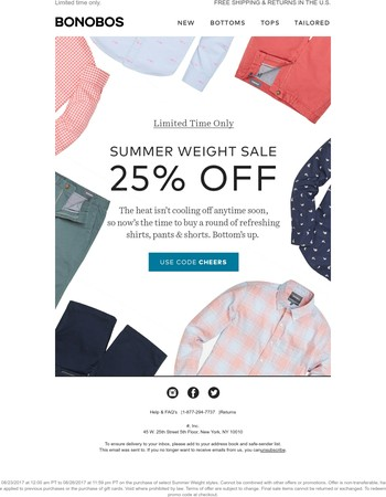 Get 25% off select Summer Weight styles.