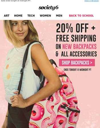 Hours Left: 20% Off NEW Backpacks & ALL Accessories