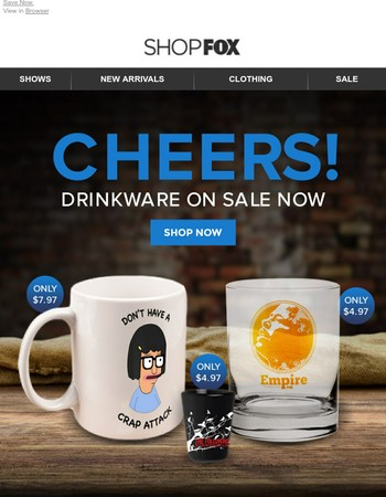 Cheers! All Drinkware Now $10 And Under!