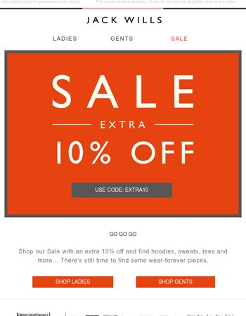Extra 10% off Sale ends tomorrow – Bank Holiday treat