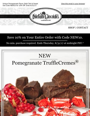 New Pomegranate TruffleCremes® + Save 10% Sitewide!