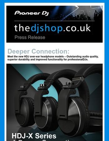 Pioneer DJ announce the HDJ-X Headphone Series