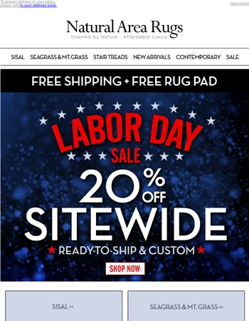 Hurry 4 Days Only! Get 20% OFF Storewide + Free Shipping + Bonus Rug Pad*
