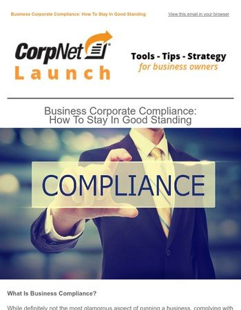 Business Corporate Compliance: How to Stay in Good Standing