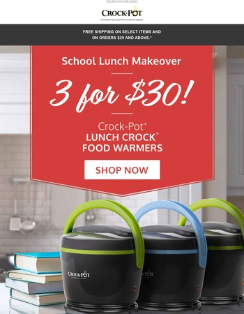 Going on Now: 3 for $30 Lunch Crock® Food Warmers