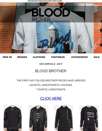 NEW ARRIVALS - AW17 - BLOOD BROTHER