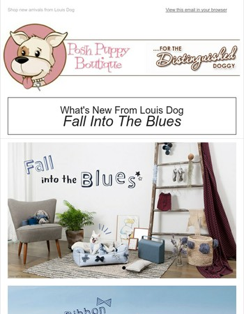 New Louis Dog! Fall Into The Blues...