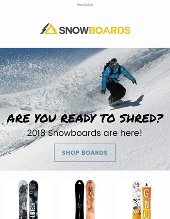 Don't Miss Out! 2018 Snowboards Are In!